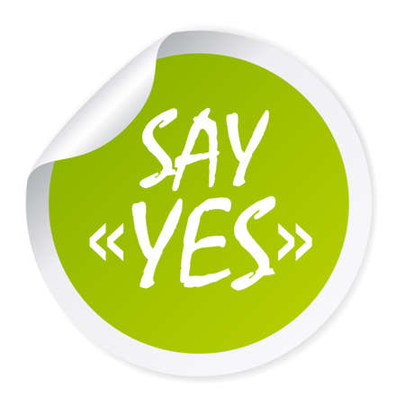 Say yes sticker Illustration