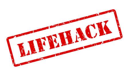 Lifehack grunge stamp isolated on white background