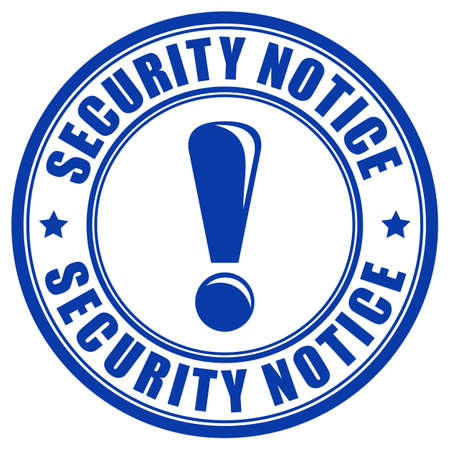 Security notice sign isolated on white background