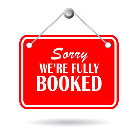 Sorry we are fully booked hanging sign isolated on white background 일러스트