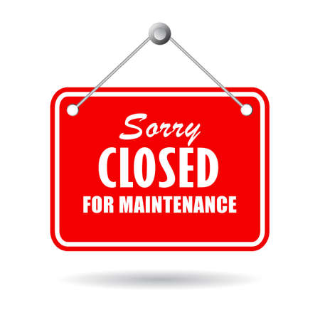 Closed for maintenance vector sign isolated on white background 일러스트