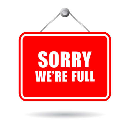 Sorry we're full vector sign isolated on white background Vector Illustration