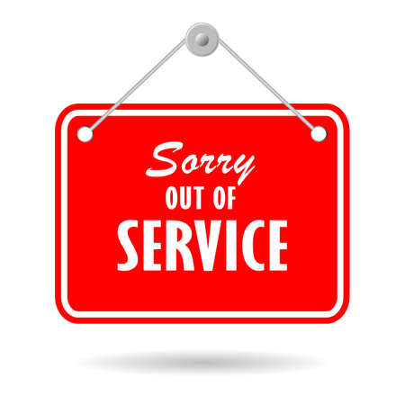 Sorry out of service vector hanging sign isolated on white background