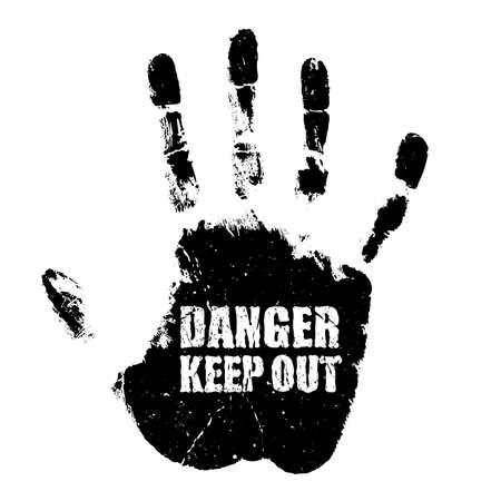 Danger keep out sign with handprint, vector grunge illustration