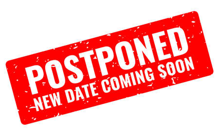 Postponed event grunge banner, new date coming soon