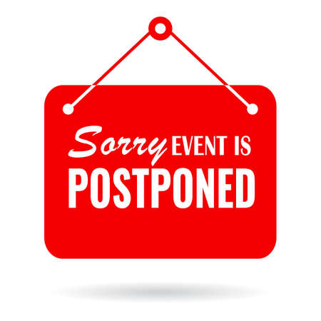Sorry event postopned vector sign isolated on white background