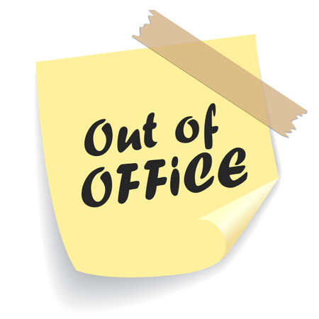 Out of office message isolated on white background