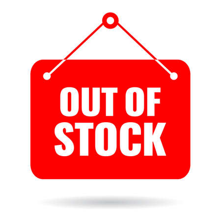 Out of stock vector sign isolated on white background Vektorgrafik