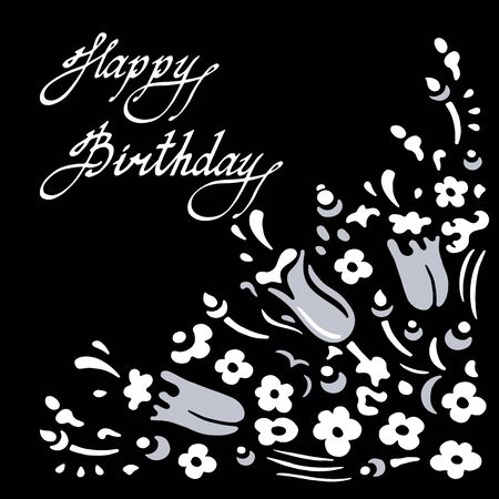 Small wildflowers. Happy Birthday square card. White and gray flowers on a black background. Monochrome hand-drawn collection. Vector illustration.