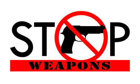Symbol or sign stop weapons. Gun in the red prohibition sign and text