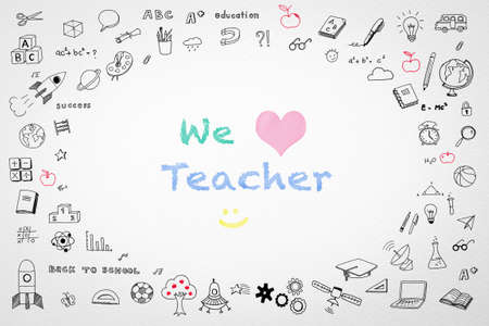 We love teacher for teacher's day concept with doodle on white watercolor paper