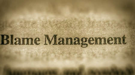 blame: Blame management text on paper