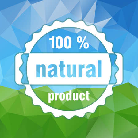 comerce: white vector 100 % natural product stamp on country landscape triangular background - green and sky Illustration