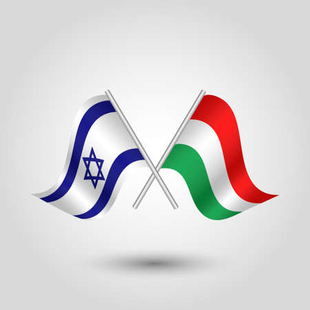 vector two crossed Israeli and Hungarian flags on silver sticks - symbol of Israel and Hungary