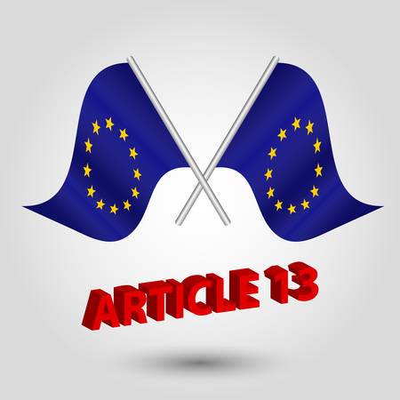 vector two crossed eu flags on silver sticks - symbol of european union and title article 13