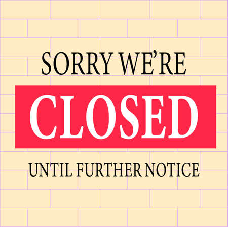 Sorry, we are closed,notice or sign.Business concept for closed businesses, banner Vecteurs