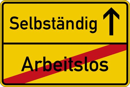 unemployment rate: The German words for unemployed and independent (arbeitslos and selbst?ndig) on a road sign