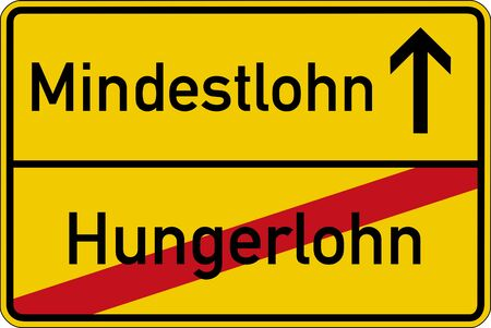 collective bargaining: The German words for pittance and minimum wages (Hungerlohn and Mindestlohn) on a road sign Stock Photo