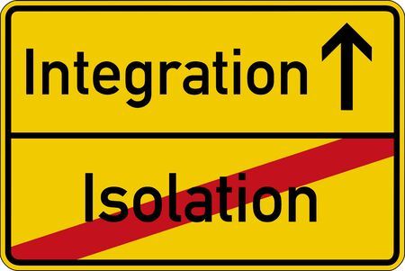 adaptable: The German words for isolation and integration (Isolation and Integration) on a road sign