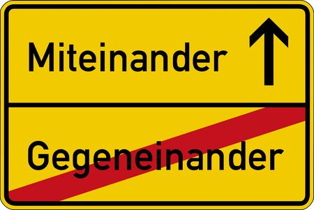 against: The German words for with each other and against each other (miteinander and gegeneinander) on a road sign