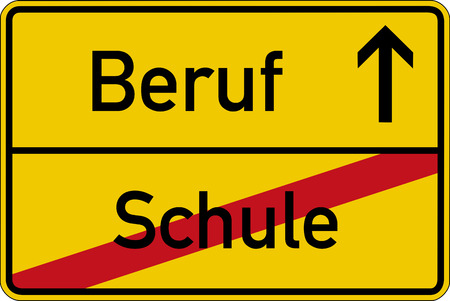 student life: The German words for school and work (Schule and Beruf) on a road sign