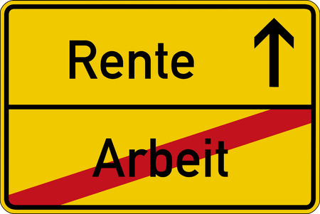 pension: The German words for work and pension (Arbeit and Rente) on a road sign