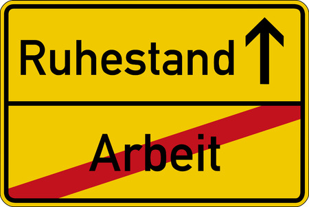 pensions: The German words for work and retirement (Arbeit and Ruhestand) on a road sign