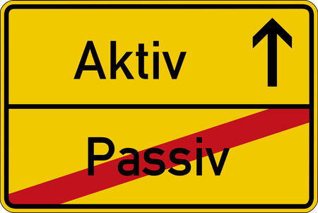 passive: The German words for passive and active (passiv and aktiv) on a road sign