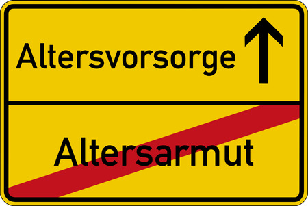 annuity: The German words for old age poverty and precaution (Altersarmut and Altersvorsorge) on a road sign