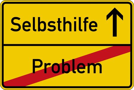 self help: The German words for problem and self help (Problem und Selbsthilfe) on a road sign