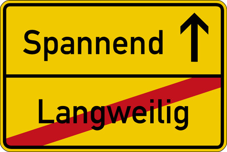 exciting: The German words for boring and exciting langweilig und spannend on a road sign Stock Photo