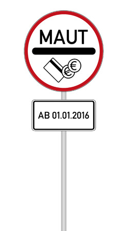 toll: German sign for a toll route with the german word for toll Maut with additional sign from 01012016 Stock Photo