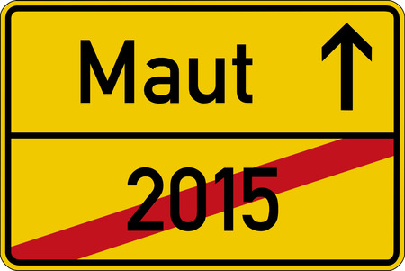 toll: Toll from 2016. The German word for toll and the year 2015 Maut and 2015 on a road sign