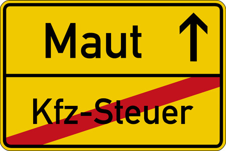 toll: Toll instead of car tax. The German words for toll and car tax Maut and KfzSteuer on a road sign Stock Photo
