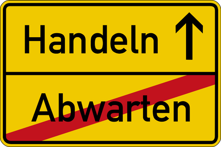 The German words for wait and act (abwarten and handeln) on a road sign Stock fotó