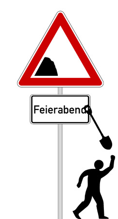 Sign with additional sign with german text for end of work