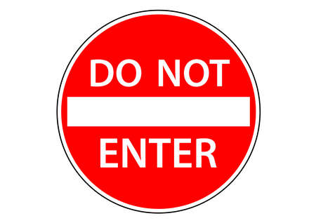 Do not enter area sign