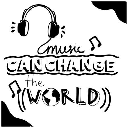 music can change the world text quote handlettering
