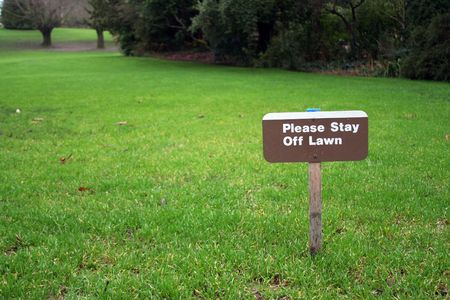 Stay off lawn