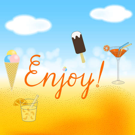 Handwritten lettering Enjoy flat with cocktail, lemonade, choc-ice and icecream cone against beach bokeh background vector illustration.