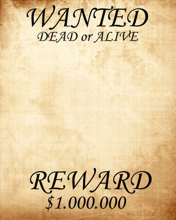 alive: old wanted texture dead or alive Stock Photo
