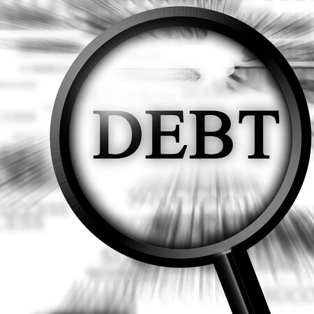 borrowing: debt in the paper with a magnfier Stock Photo