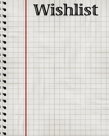 wishlist: wishlist on a sheet of office paper