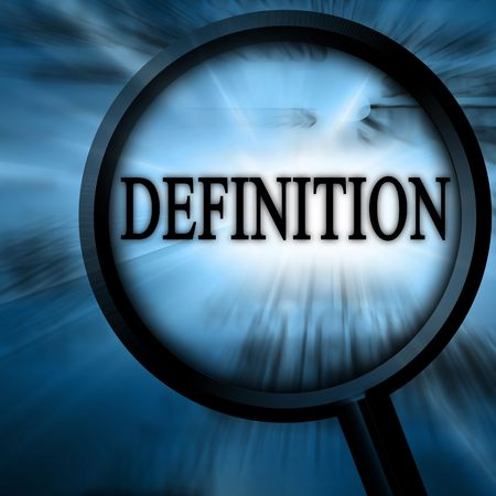 definition on a blue background with a magnifier Stock Photo - 5809019