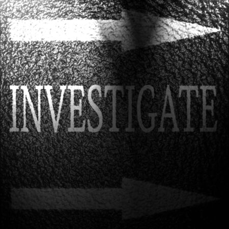 investigate written on an asphalt background texture Stock Photo - 6361036