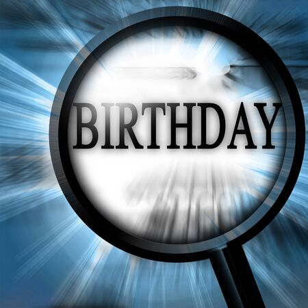 birthday on a blue background with a magnifier photo