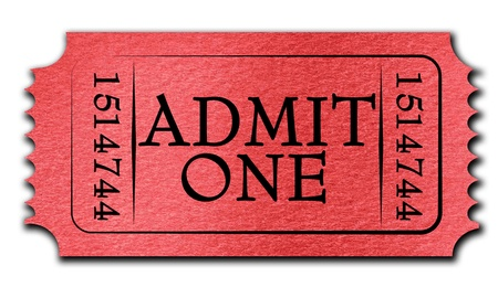 admit one: Admit ticket on a solid white background