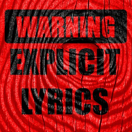 explicit: Explicit lyrics sign with some vivid colors