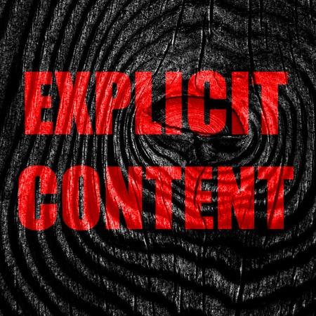 explicit: Explicit content sign with some vivid colors