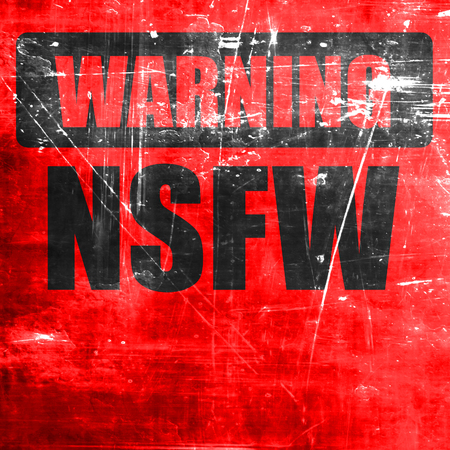 Not safe for work sign with some vivid colors Stock Photo